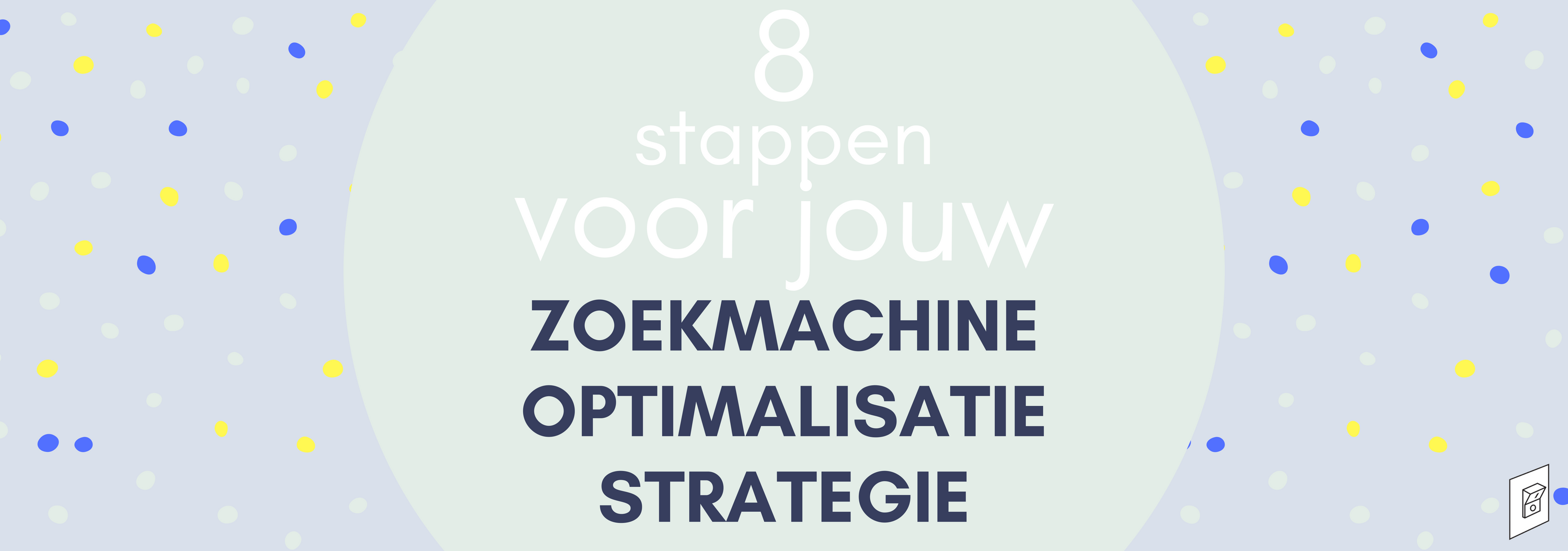 SEO strategie in 8 stappen