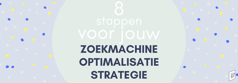 SEO strategie 8 stappen blog